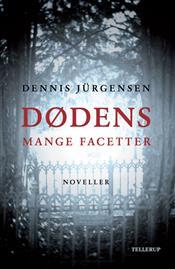 Dødens mange facetter af Dennis Jürgensen