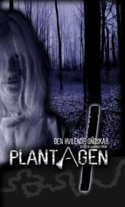 Den hvilende ondskab - Plantagen 1