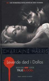 Levende død i Dallas af Charlaine Harris