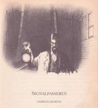 Banevogteren / Signalpasseren af Charles Dickens, illustreret af Charles Keeping