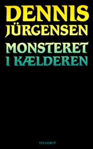 Monsteret i kælderen af Dennis Jürgensen