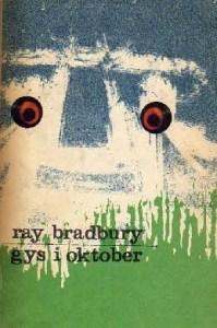 Gys i oktober af Ray Bradbury