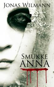 Smukke Anna af Jonas Wilmann