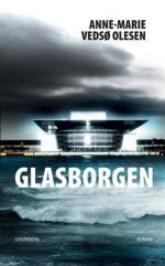 Glasborgen af Anne-Marie Vedsø Olesen