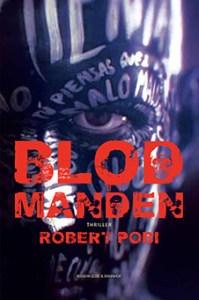 Blodmanden af Robert Pobi