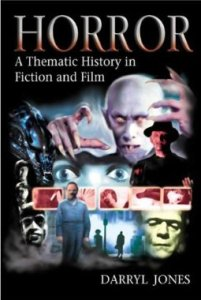 Horror: A Tematic History in Fiction and Film