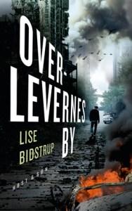 Overlevernes by af Lise Bidstrup