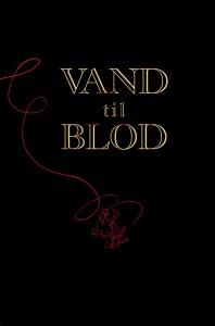 Vand til blod af Morten Dürr