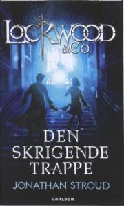 Lockwood & Co. - Den skrigende trappe