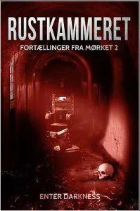 Rustkammeret -Fortællinger fra mørket 2 / red. Lars Grill Nielsen