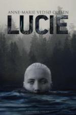 Lucie af Anne-Marie Vedsø Olesen