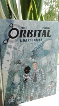 Orbital 1: Nærkontakt skrevet af Sylvain Runberg og illustreret af Serge Pellé