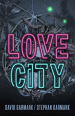 Love City af David Garmark & Stephan Garmark