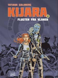 Flugten fra klanen - Kijara 2 af Tatiana Goldberg
