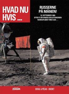 Hvad nu hvis - Russerne på månen! af Fred Duval & Jean-Pierre Pécau, illustreret af Philippe Buchet