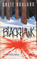 Blackhawk af Grete Roulund