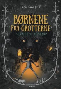 Børnene fra grotterne af Henriette Rostrup