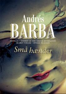 Små hænder af Andrés Barba