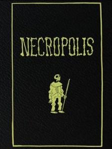 Necropolis af Simon Petersen, illustreret af Cav Bøgelund