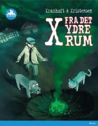 X fra det ydre rum af Lars Kramhøft & Tom Kristensen