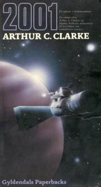 2001 : en odyssé i verdensrummet af Arthur C. Clarke