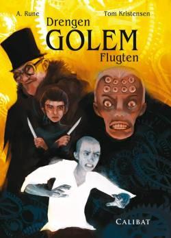 Drengen Golem - flugten af A. Rune, illustreret af Tom Kristensen