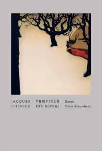 Vampyren fra Ropraz af Jacques Chessex