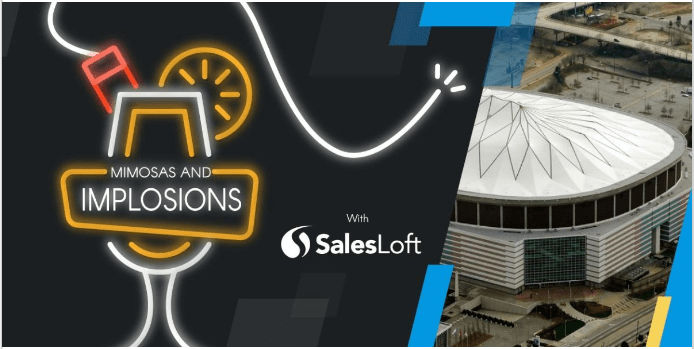 SalesLoft Mimosas and Implosions