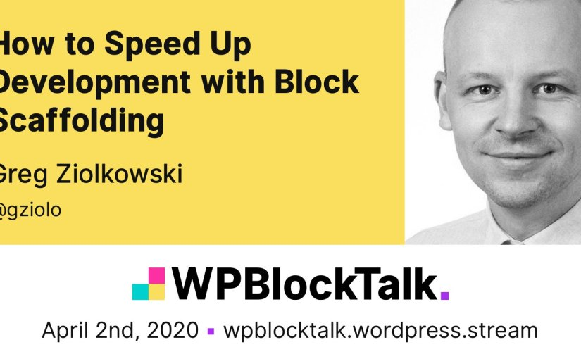 WPBlockTalk April 2020