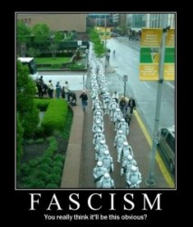 Fascism : do you think it'll be this obvious ?