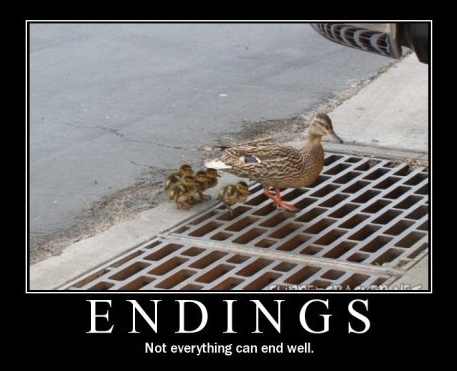 Certaines fins ne sont pas heureuses... (Not everything can end well)