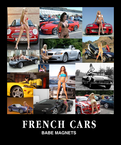French Cars - Babe magnets