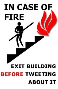 in case of fire exit before tweeting