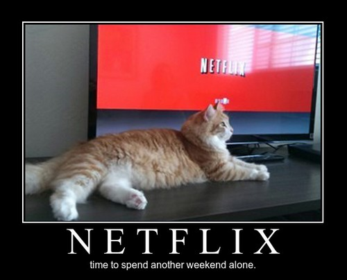 netflix week end alone