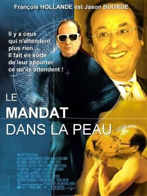 Hollande is Jason Bourde : Le mandat dans la peau