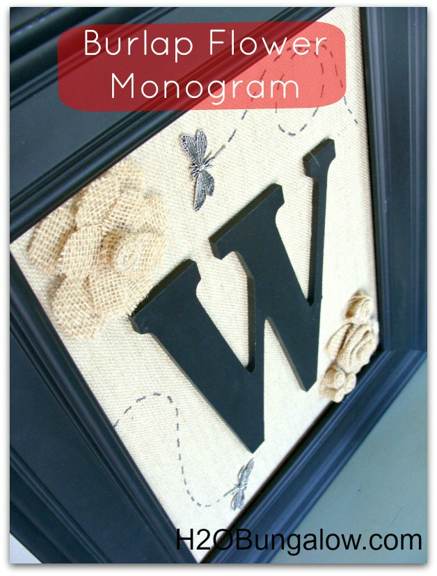 DIY Burlap Flower Monogram On Burlap Canvas