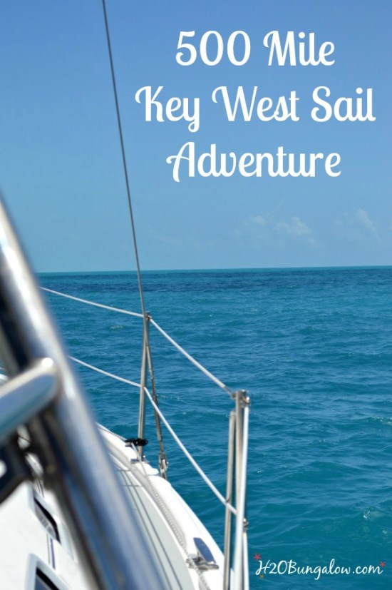 500 mile key west sailing adventure down the coast of florida to Key West -H2OBungalow