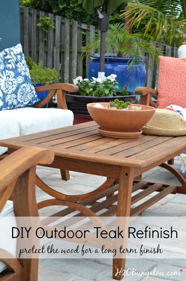 Restore Outdoor Teak Furniture Tutorial - H20Bungalow