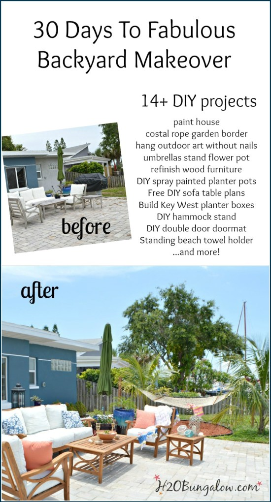 30 Days To Fabulous Backyard Makeover reveal 14+ awesome DIY projects H2OBungalow
