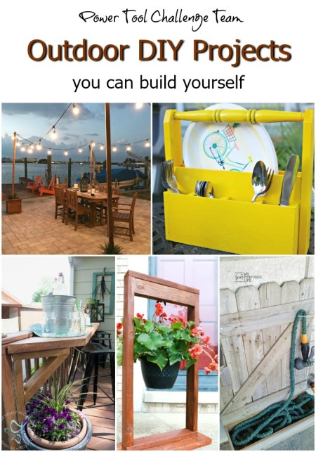 Power Tool Challenge Team Outdoor themed DIY projects you can build.