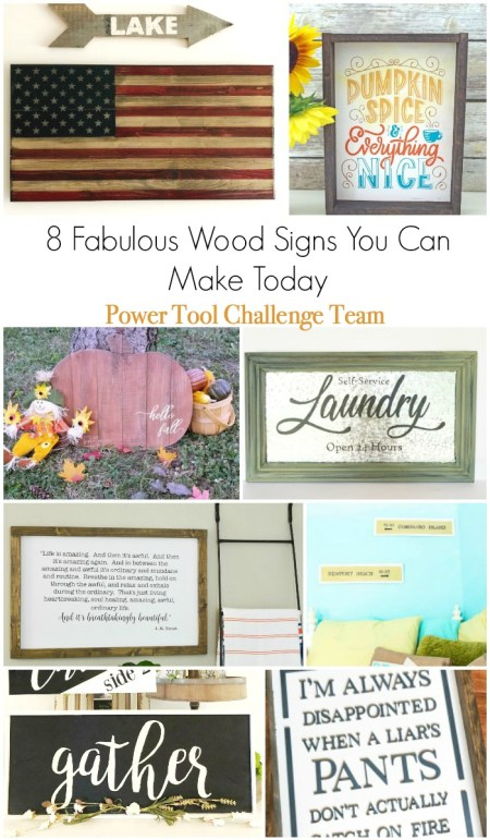 Fantastic DIY wood wall signs you can make today. Get these tutorials from the Power Tool Challenge Team today! #wallsigns #woodsigns