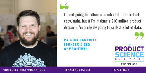 The Patrick Campbell Hypothesis: Effective Data-Informed Decisions Focus on the Question