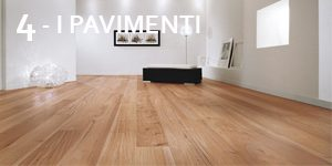 Quarta mossa: i pavimenti