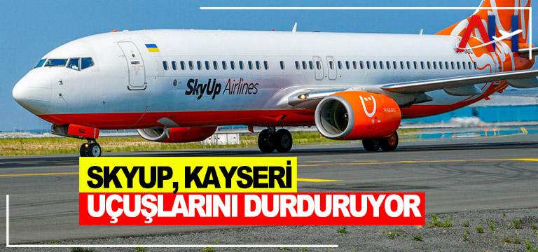 SkyUp, Kiev'den Kayseri'ye uçuşlarını durduruyor