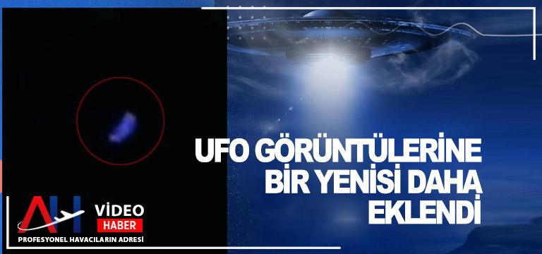 UFO görüntülerine bir yenisi daha eklendi