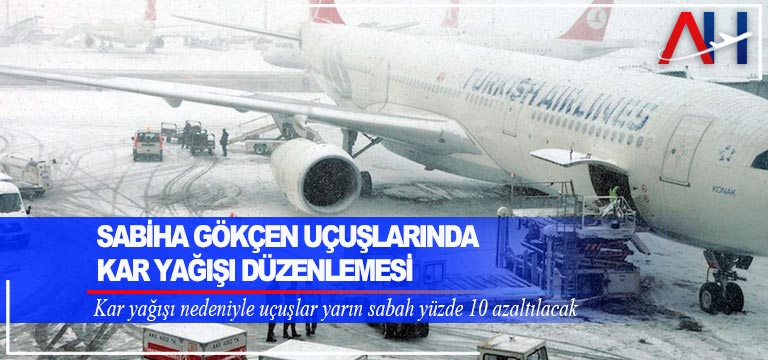 Sabiha Gökçen uçuşlarında kar yağışı düzenlemesi