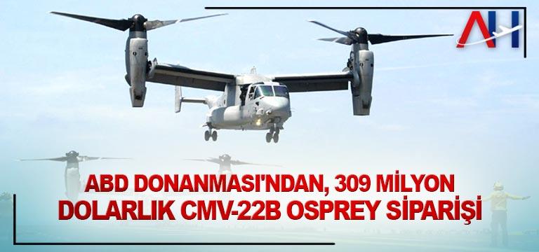 ABD Donanması, CMV-22B Osprey tiltrotor uçağı sipariş etti