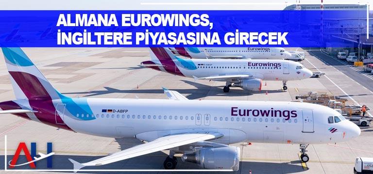 Almana Eurowings, İngiltere piyasasına girecek