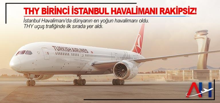 EUROCONTROL: THY birinci İstanbul Havalimanı rakipsiz!