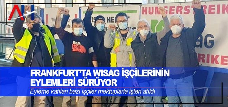 Frankfurt'ta WISAG işçilerinin eylemleri sürüyor